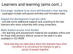 learners and learning aims cont