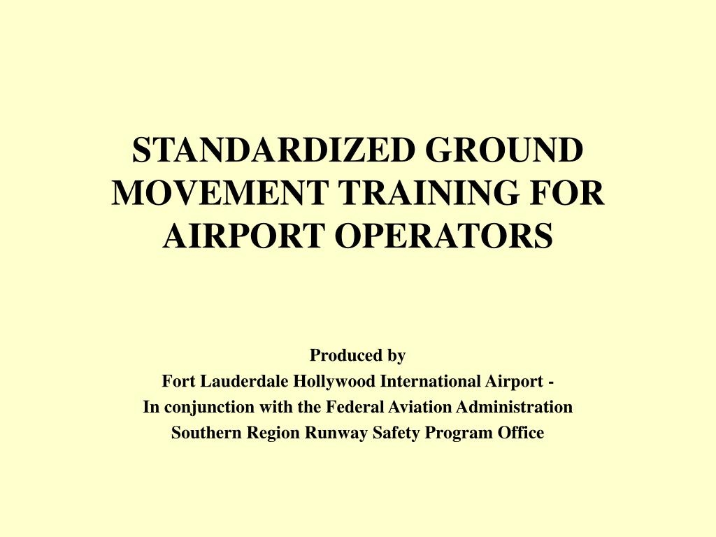standardized ground movement training for airport operators l.