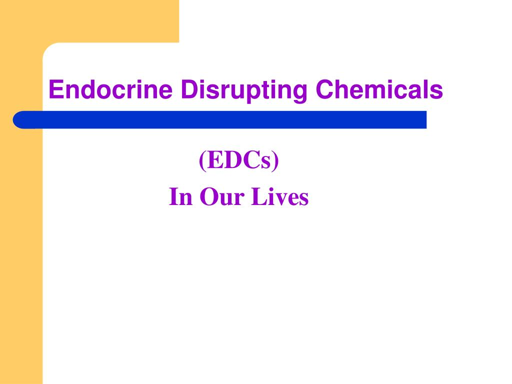 endocrine disrupting chemicals l.