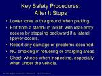 key safety procedures after it stops