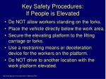 key safety procedures if people is elevated