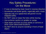 key safety procedures on the move