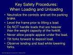 key safety procedures when loading and unloading
