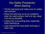 key safety procedures when starting