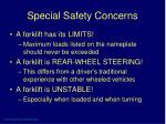 special safety concerns