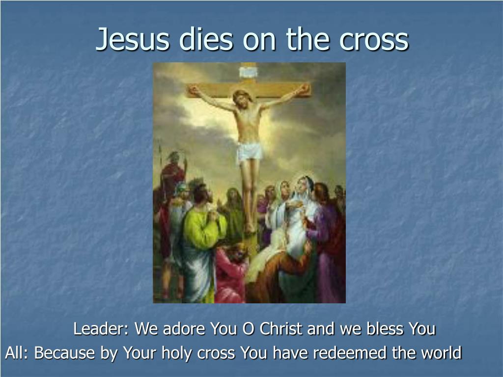 Jesus dies on the cross