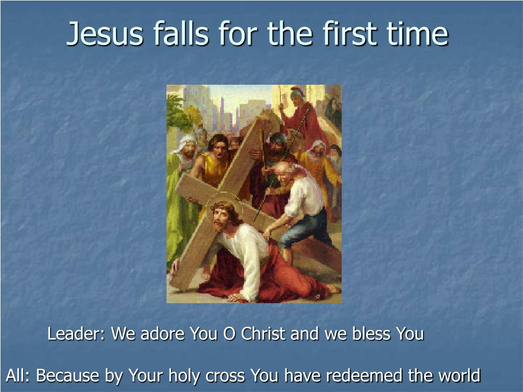Jesus falls for the first time