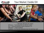 your market cardio gx