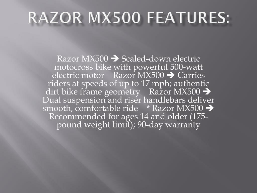 Razor MX500 features:
