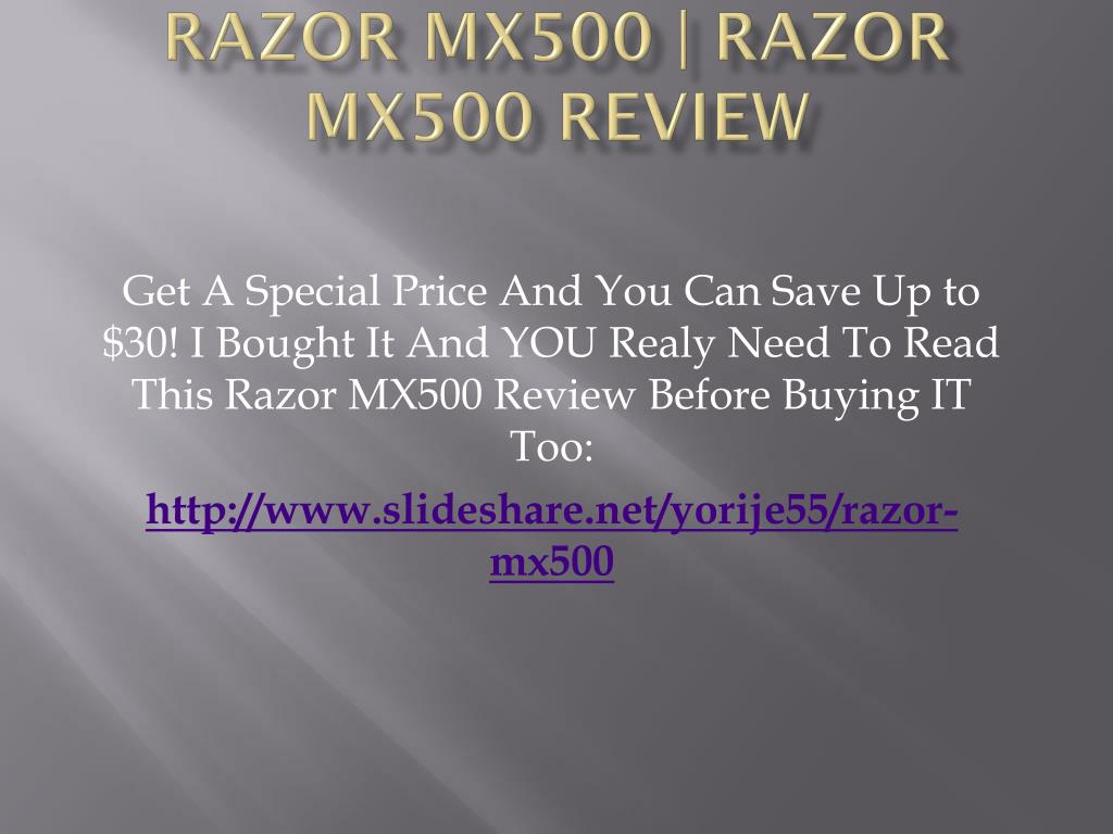 Razor MX500 | Razor MX500 review