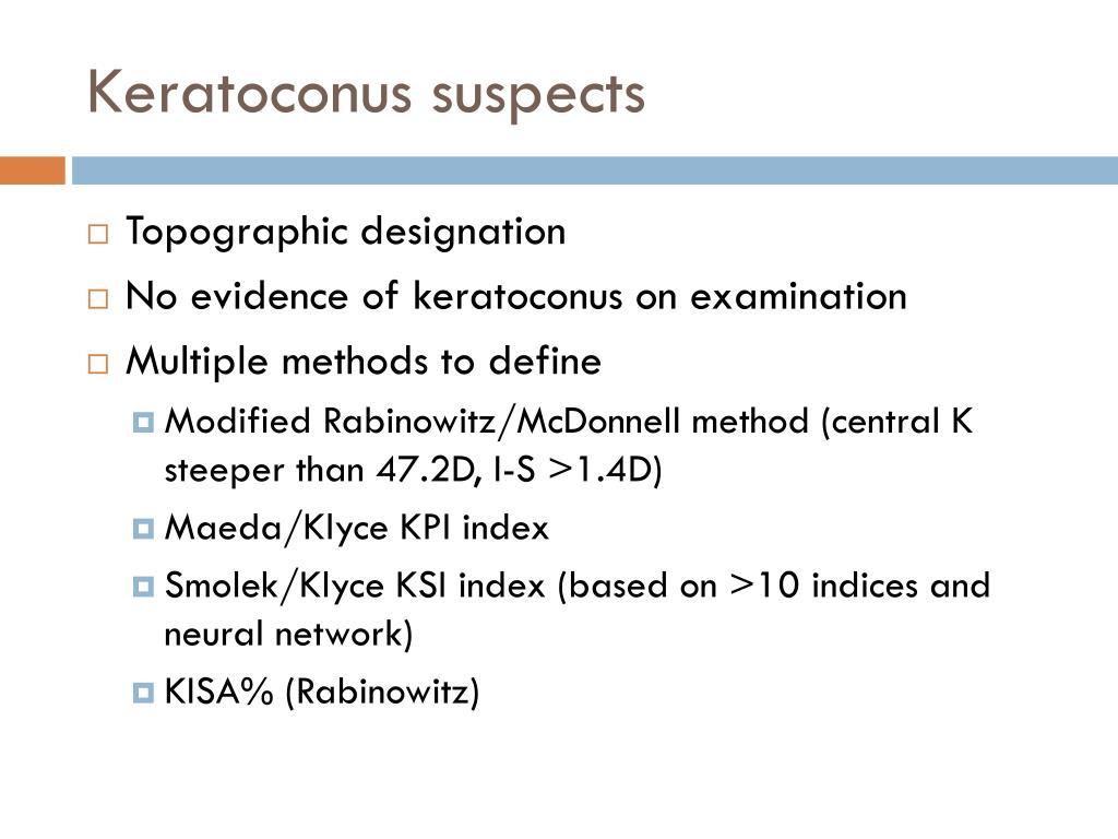 Keratoconus suspects