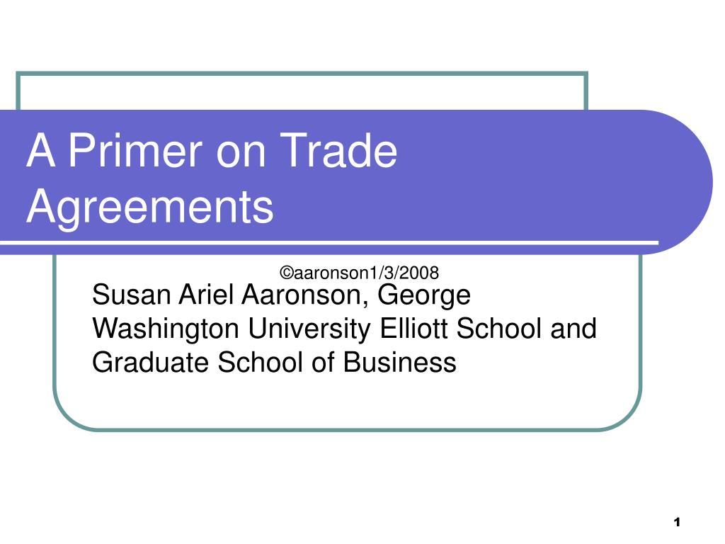 a primer on trade agreements l.