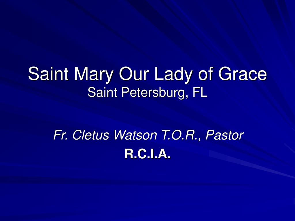 saint mary our lady of grace saint petersburg fl l.