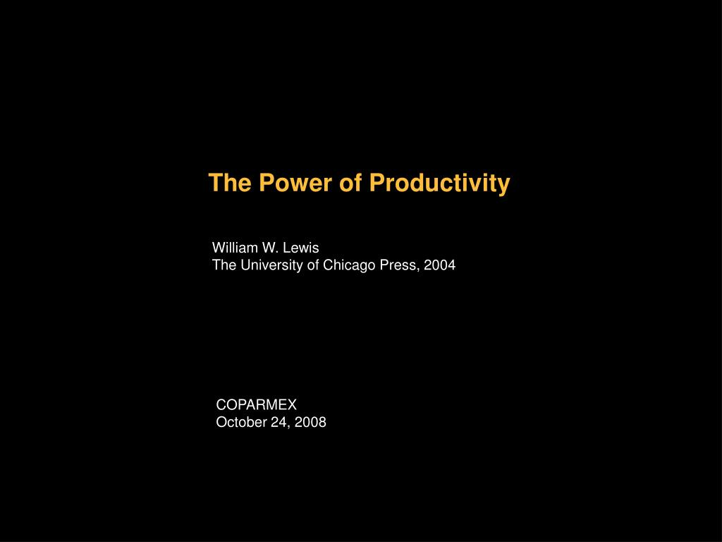 the power of productivity l.