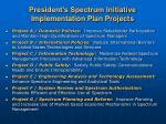 president s spectrum initiative implementation plan projects