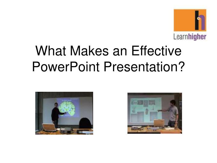 what makes an effective powerpoint presentation n.