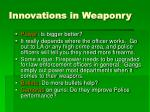 innovations in weaponry
