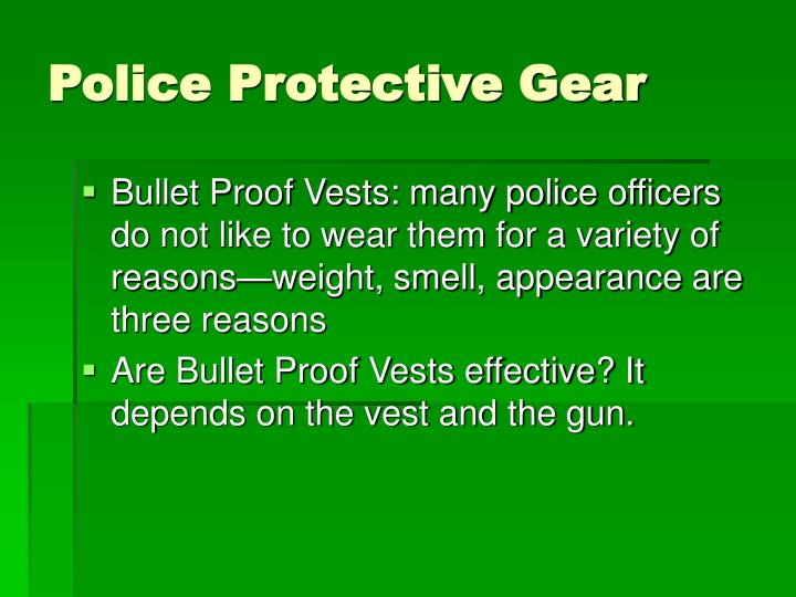 Police Protective Gear