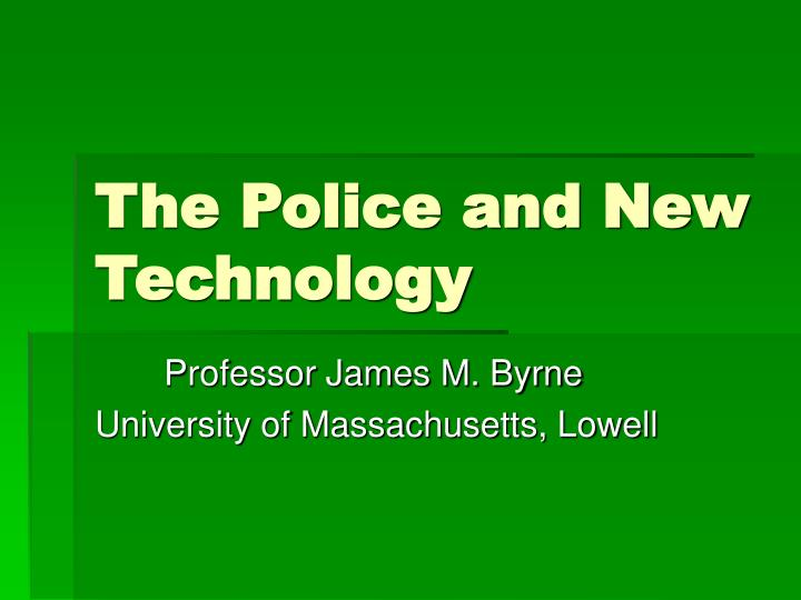 the police and new technology n.