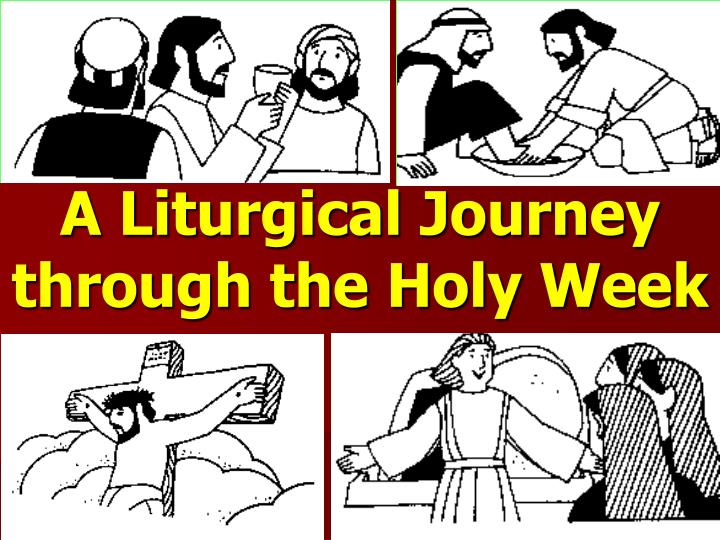 a liturgical journey through the holy week n.