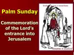 palm sunday commemoration of the lord s entrance into jerusalem