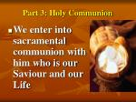 part 3 holy communion
