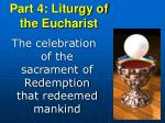 part 4 liturgy of the eucharist