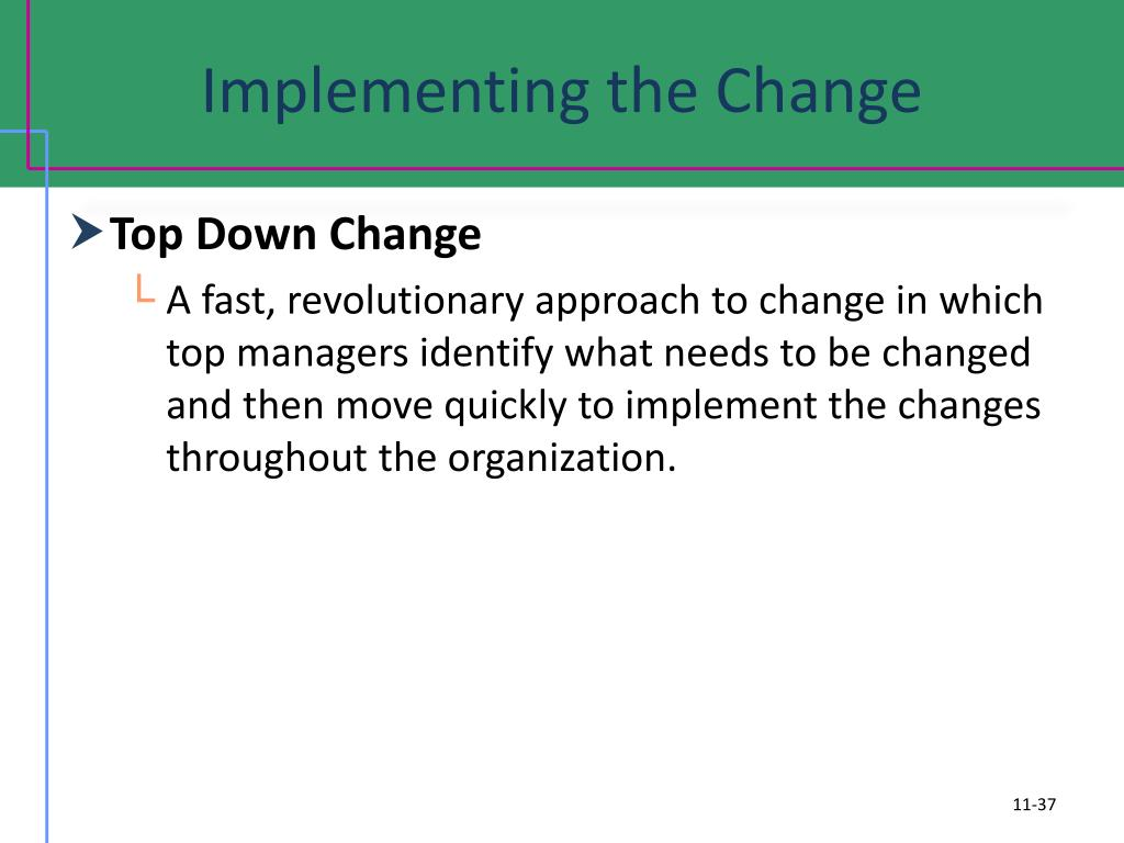 Implementing the Change