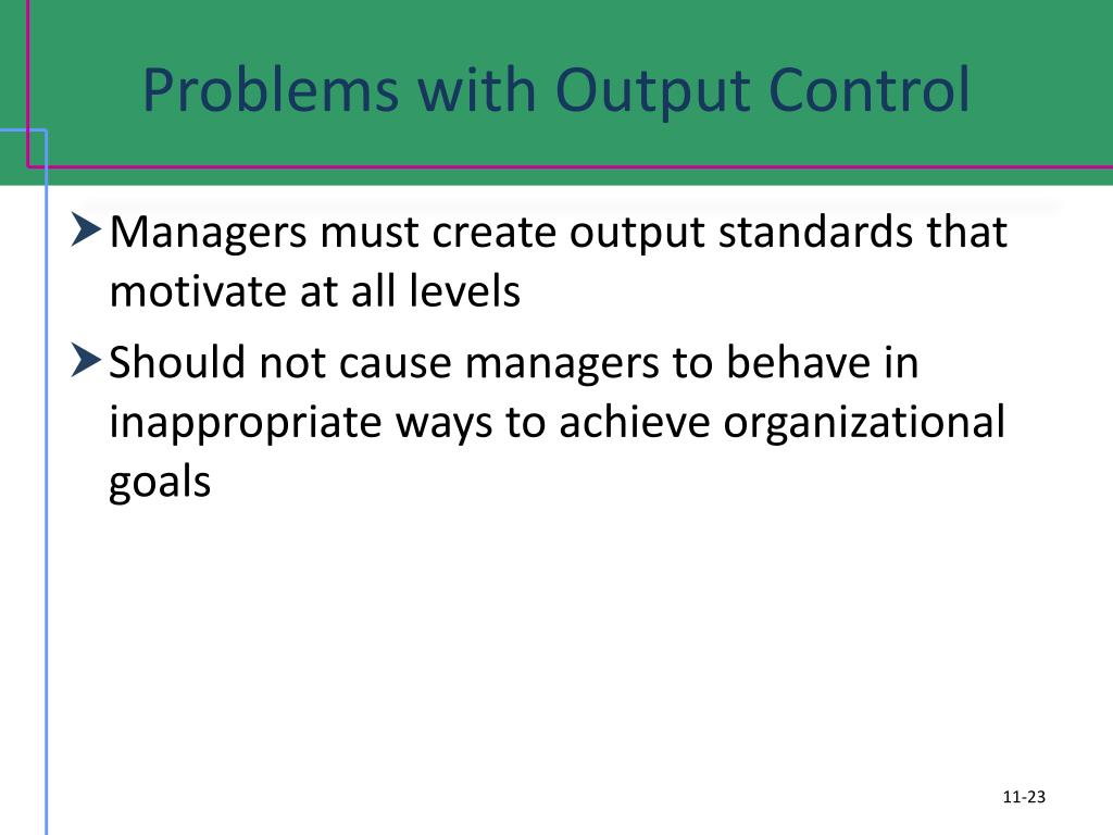 Problems with Output Control
