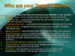 who are your target audience