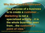 why marketing is for everyone