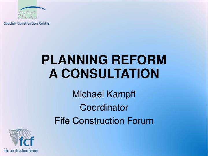 Planning reform a consultation