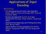 applications of input encoding