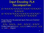 input encoding pla decomposition1