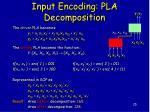 input encoding pla decomposition3