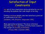 satisfaction of input constraints