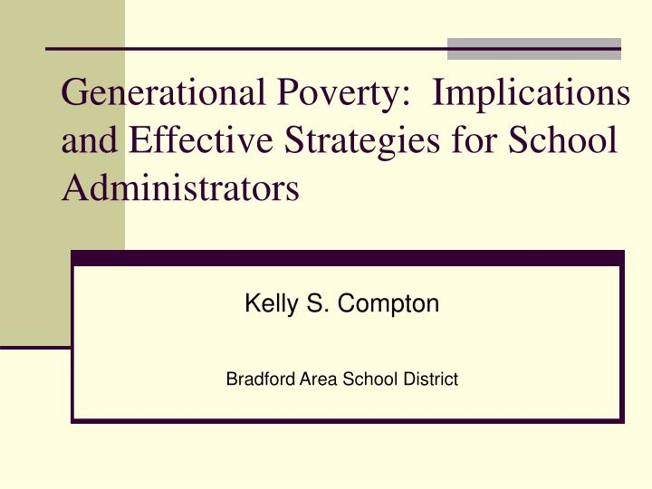 generational poverty implications and effective strategies for school administrators n.