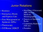 junior rotations