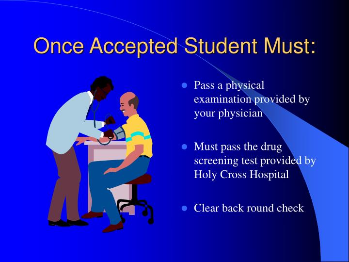 Once Accepted Student Must:
