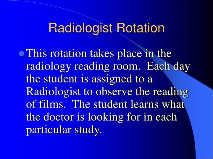 Radiologist Rotation