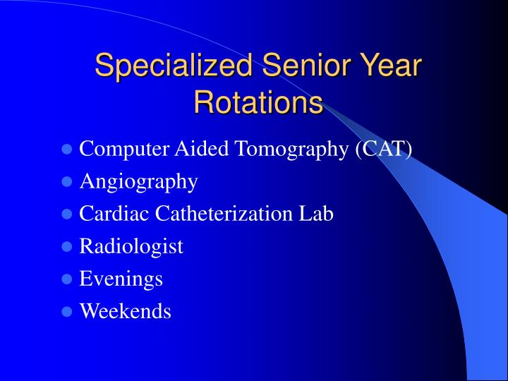 Specialized Senior Year Rotations