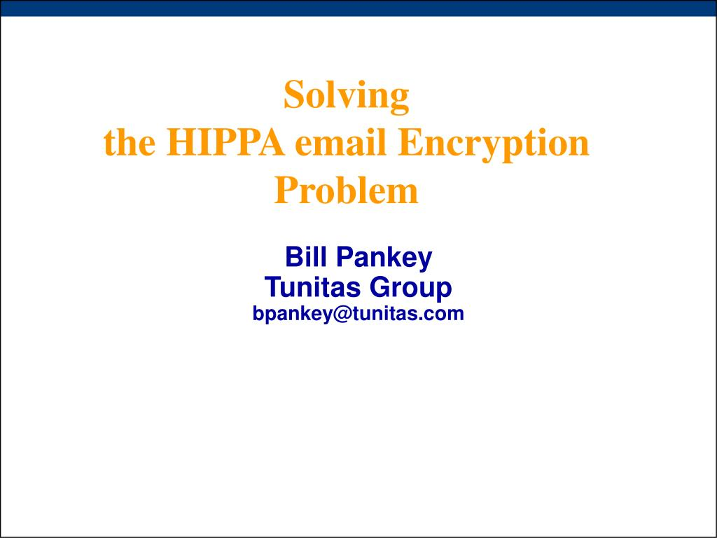 solving the hippa email encryption problem l.