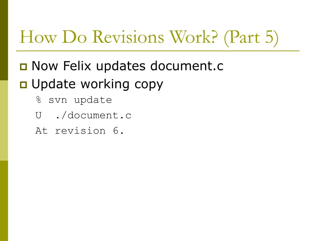 How Do Revisions Work? (Part 5)