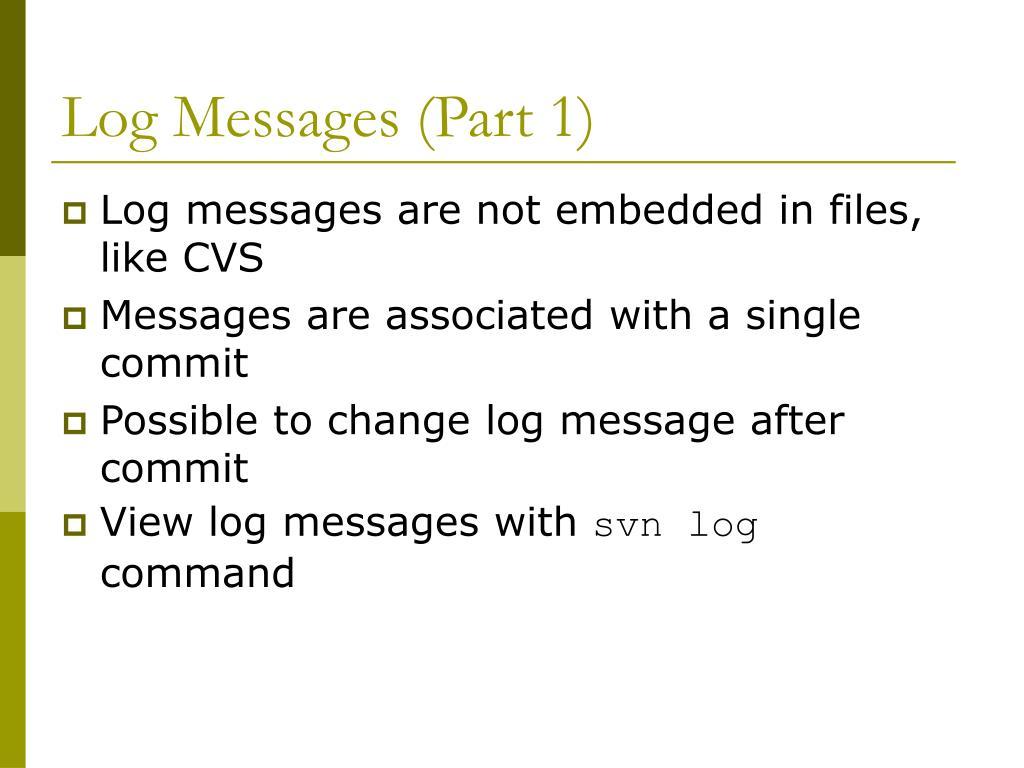 Log Messages (Part 1)
