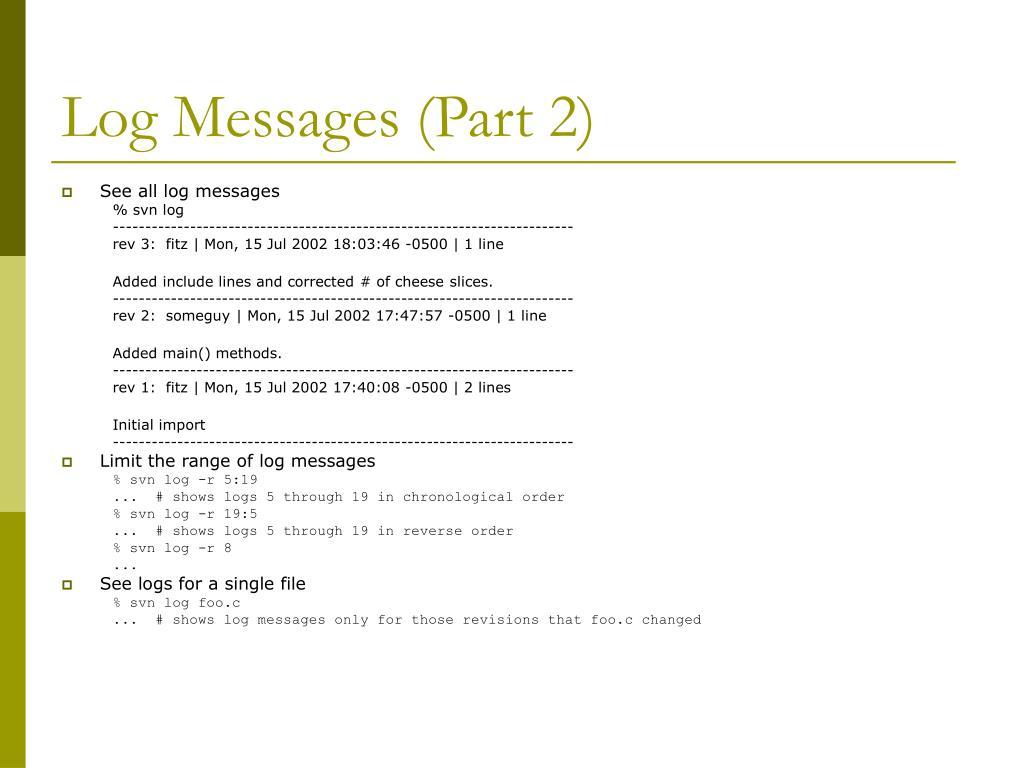 Log Messages (Part 2)