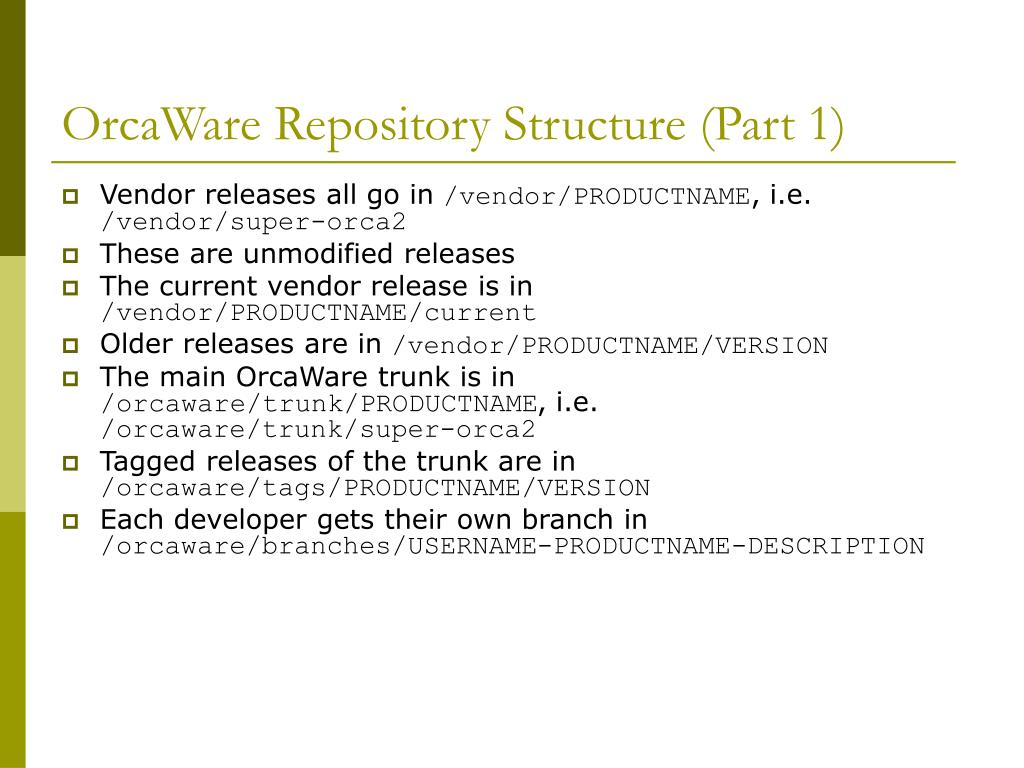 OrcaWare Repository Structure (Part 1)
