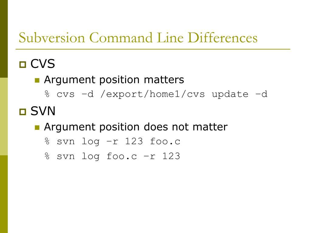 Subversion Command Line Differences