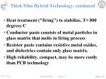 thick film hybrid technology continued