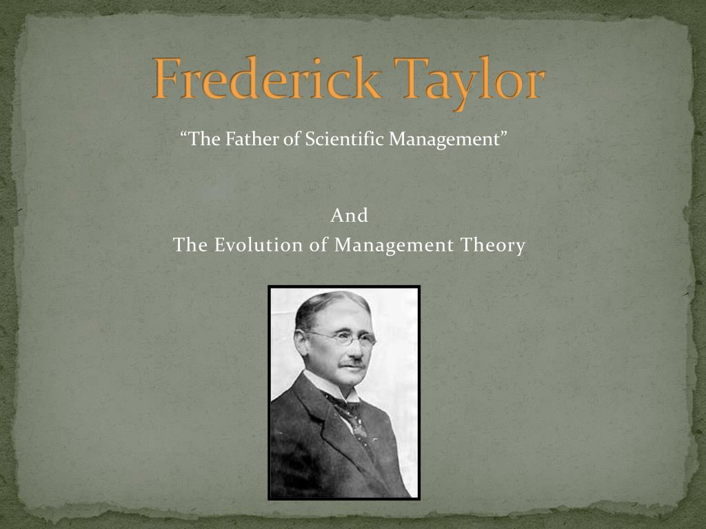 fredrick taylor Frederick winslow taylor (march 20, 1856 - march 21, 1915) was an american mechanical engineer who sought to improve industrial efficiency he was one of the first management consultants.