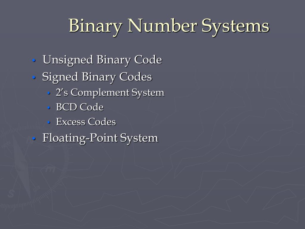 Binary Number Systems